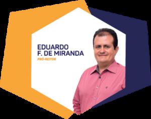 Eduardo F. de Miranda - Pró-Reitor